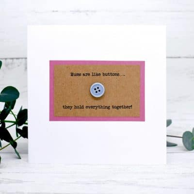 Handmade Gift Card - Caroline Design - Mums are like buttons - Mother's Day Gift Card
